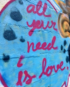 Nothing like a little Chiang Mai graffiti to remind us what's most important: All your need is love.